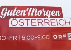 """ORF Frühstücksfernsehen """"Guten Morgen Österreich"""""""